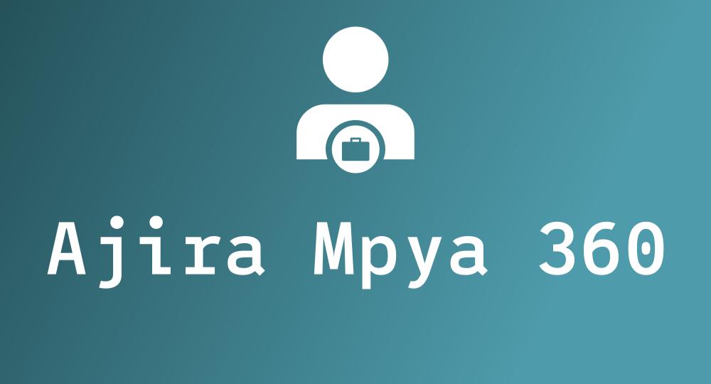 Ajira Mpya 360